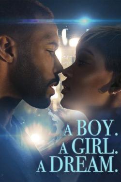 A Boy. A Girl. A Dream