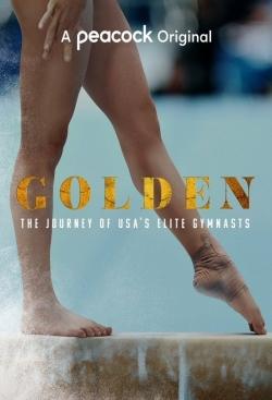 Golden: The Journey of USA's Elite Gymnasts