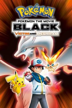 Pokémon the Movie Black: Victini and Reshiram