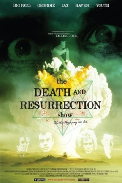 The Death and Resurrection Show