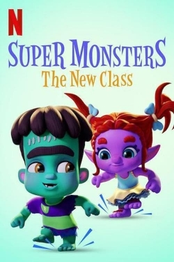Super Monsters: The New Class