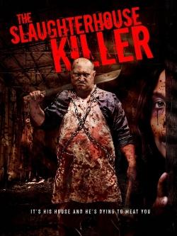 The Slaughterhouse Killer